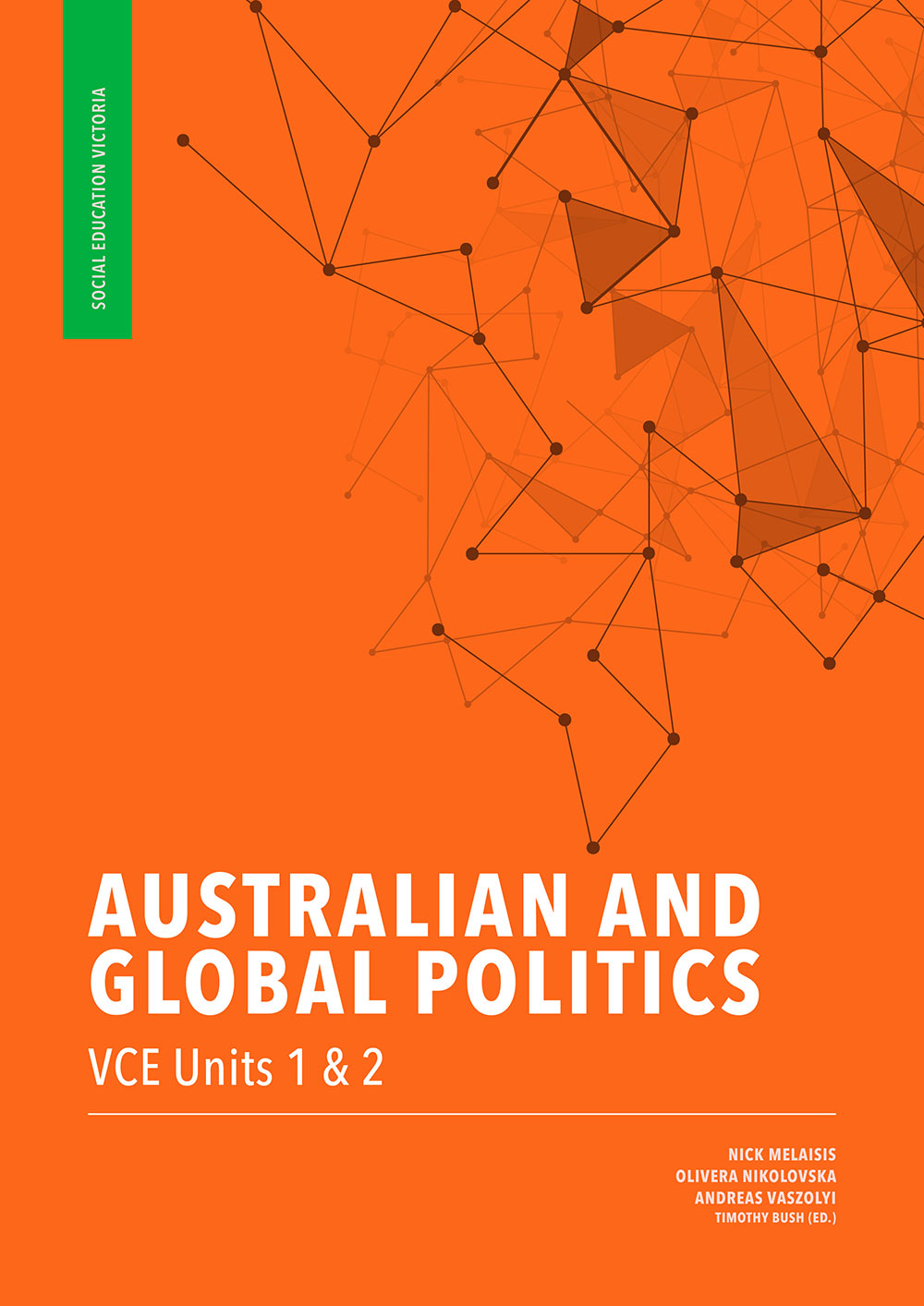 Australian and Global Politics VCE Units 1 & 2