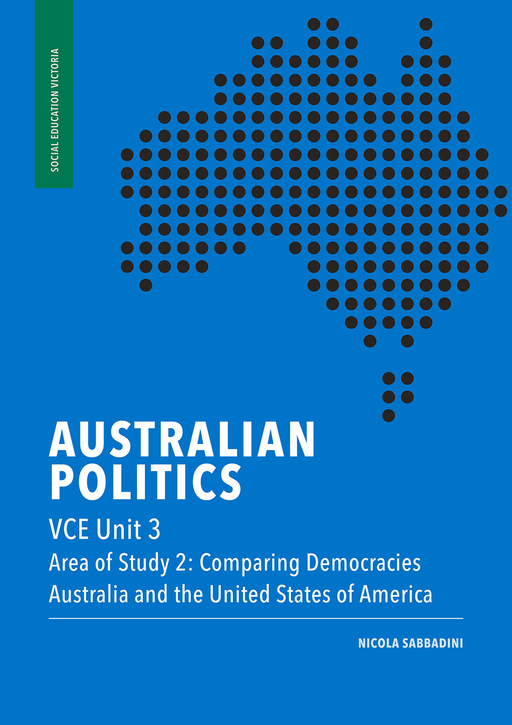 Australian Politics VCE Unit 3, Area of Study 2