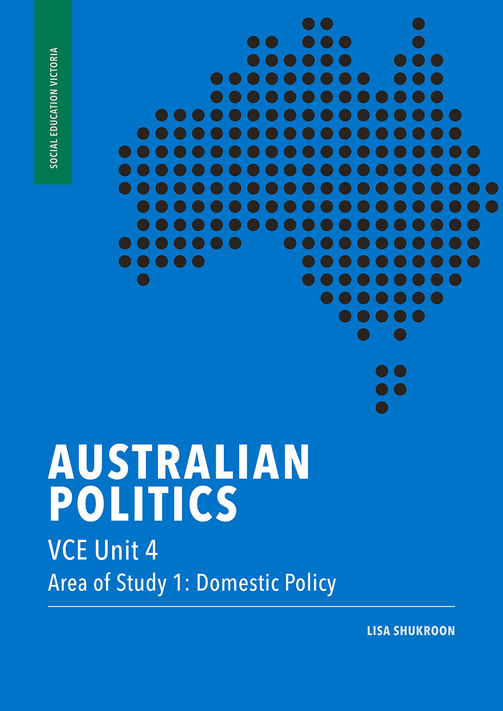 Australian Politics VCE Unit 4, Area of Study 1