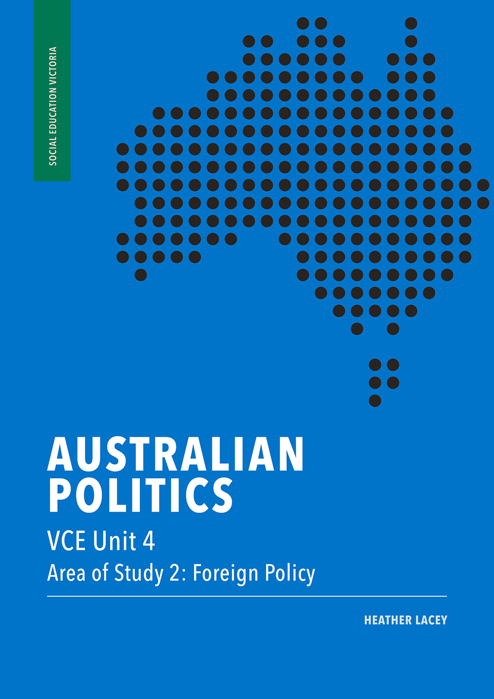 Australian Politics VCE Unit 4, Area of Study 2
